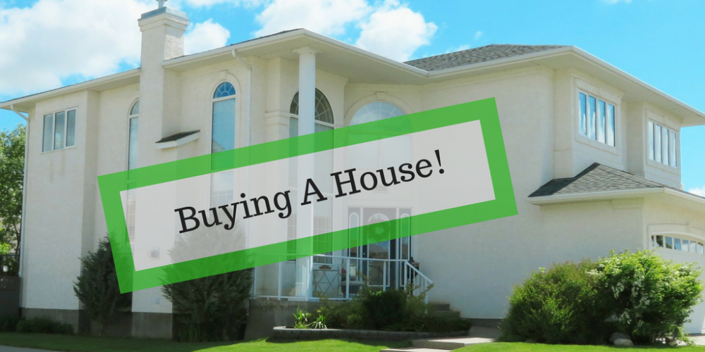 Buying A House!